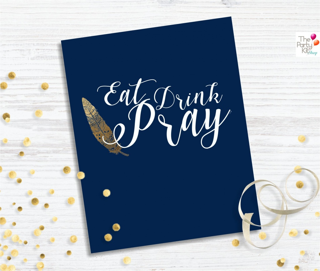 Eat drink and pray thanksgiving free printable thepartykitshop it is 200250 mm and you can print it by cliking in the following link thanksgiving freebie sign m4hsunfo