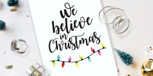 We believe in Christmas Free printable